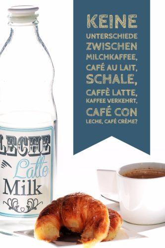 Milchkaffee wird international auch Café au Lait, Schale, Caffè Latte, Kaffee verkehrt, Café con leche, Café Crème genannt